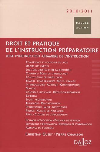 Pierre Chambon et Christian Guéry - Droit et pratique de l'instruction préparatoire.