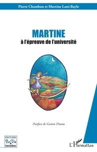 Pierre Chambon et Martine Lani-Bayle - Martine à l'épreuve de l'université.