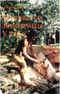 Pierre-Chanel Simutoga - Technologie traditionnelle à Wallis - Essai de sauvegarde de la mémoire collective des charpentiers wallisiens (tufuga) du district de Hihifo.
