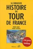 Pierre Chany - La fabuleuse histoire du Tour de France.
