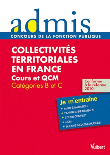 Pierre Chapsal - Collectivités territoriales en France - Cours et QCM catégories B et C.