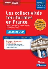 Pierre Chapsal - Les collectivités territoriales en France - Cours et QCM Concours et examens professionnels, catégories A, B et C.