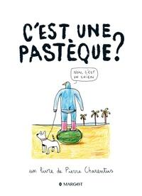 Pierre Charentus - C'est une pastèque ? - Non, c'est un chien.