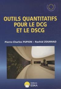 Pierre-Charles Pupion et Rachid Zouhhad - Outils quantitatifs pour le DCG et le DSCG.