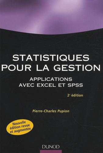 Pierre-Charles Pupion - Statistiques pour la gestion - Applications Excel et SPSS.