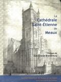Pierre Charon - La cathédrale Saint-Etienne de Meaux.
