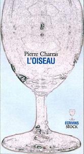 Pierre Charras - L'oiseau.