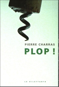 Pierre Charras - Plop !.
