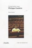Pierre Charvet - Conversation avec Philippe Caubère.