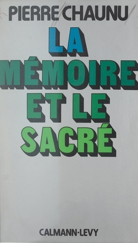 La mémoire et le sacré