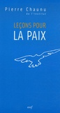 Pierre Chaunu - Leçons pour la paix.