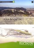 Pierre Chauve et Patrick Rolin - Jura bisontin - Reliefs, paysages et roches.