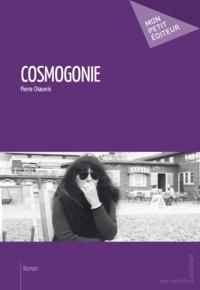 Pierre Chauvris - Cosmogonie.