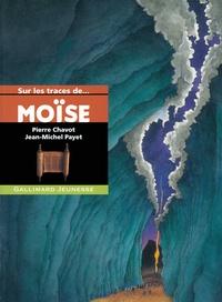 Moïse - Pierre Chavot |