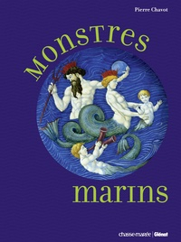 Pierre Chavot - Monstres marins.