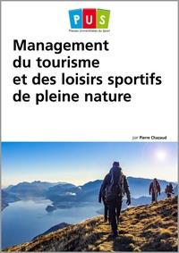 Pierre Chazaud - Management du tourisme et des loisirs sportifs de pleine nature.