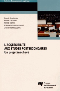 Pierre Chenard et Pierre Doray - L'accessibilité aux études postsecondaires - Un projet inachevé.