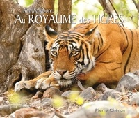 Pierre Chéron - Au royaume des tigres.