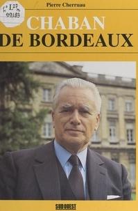 Pierre Cherruau et  Collectif - Chaban de Bordeaux.