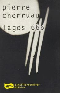 Pierre Cherruau - Lagos 666.