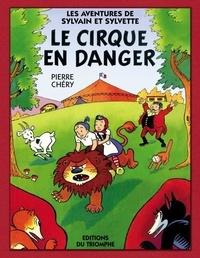 Pierre Chéry - Le cirque en danger.