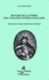 Pierre Chevalier - Histoire de la guerre des cosaques contre la Pologne.