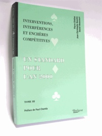 Pierre Chidiac - Un standard pour l'an 2000 - Tome 3.