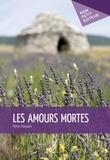 Pierre Chocquet - Les amours mortes.