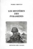 Pierre Christian - LES MYSTERES DES PYRAMIDES.