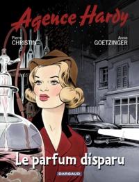 Pierre Christin et Annie Goetzinger - Agence Hardy Tome 1 : Le parfum disparu.