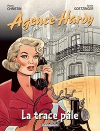 Pierre Christin et Annie Goetzinger - Agence Hardy Tome 2 : La trace pâle.