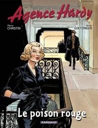 Pierre Christin et Annie Goetzinger - Agence Hardy Tome 3 : Le poison rouge.