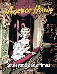 Pierre Christin et Annie Goetzinger - Agence Hardy Tome 6 : Boulevard des crimes.