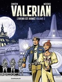 Pierre Christin et Jean-Claude Mézières - Autour de Valérian - tome 2 - L'Avenir est avancé.