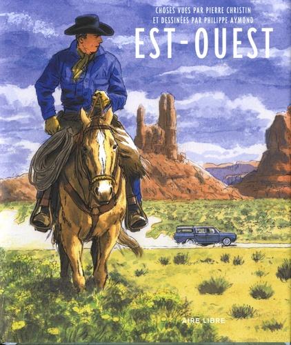 Pierre Christin et Philippe Aymond - Est-Ouest - Edition spéciale avec ex-libris numéroté et signé.
