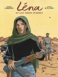 Pierre Christin et André Juillard - Léna Tome 2 : Léna et les trois femmes.