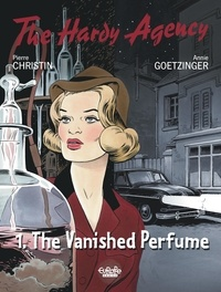 Pierre Christin et Annie Goetzinger - The Hardy Agency - Volume 1 - The Vanished Perfume.