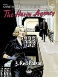 Pierre Christin et Annie Goetzinger - The Hardy Agency - Volume 3 - Red Poison.