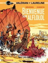 Pierre Christin et Jean-Claude Mézières - Valérian, agent spatio-temporel Tome 4 : Bienvenue sur Alflolol.