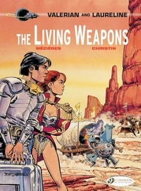 Pierre Christin et Jean-Claude Mézières - Valerian and Laureline Book 14 : The Leaving Weapons.
