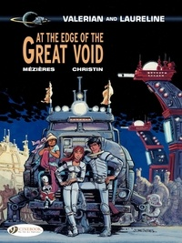 Pierre Christin et Jean-Claude Mézières - Valerian and Laureline Tome 19 : At The Edge of The Great Void.