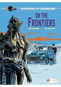Pierre Christin et Jean-Claude Mézières - Valerian and Laureline - Book 13, On the Frontiers.