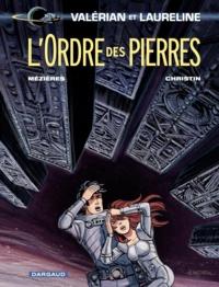 Pierre Christin et Jean-Claude Mézières - Valérian et Laureline Tome 20 : L'Ordre des pierres.