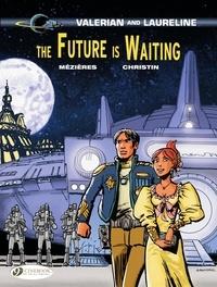 Pierre Christin et Jean-Claude Mézières - Valerian & Laureline - Volume 23 - The Future is Waiting.