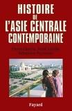 Pierre Chuvin et René Létolle - Histoire de l'Asie centrale contemporaine.