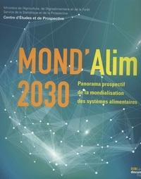 Pierre Claquin et Alexandre Martin - MOND'Alim 2030 - Panorama prospectif de la mondialisation des systèmes alimentaires.