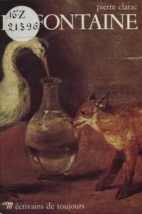Pierre Clarac - La Fontaine.