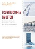 Pierre-Claude Aitcin et Sidney Mindess - Ecostructures en béton - Comment diminuer l'empreinte carbone des structures en béton.