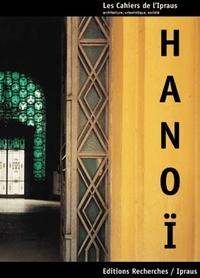 Pierre Clément et Nathalie Lancret - Hanoï - Le cycle des métamorphoses.