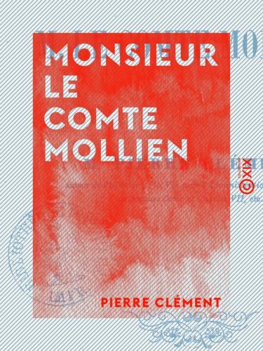 Monsieur le comte Mollien